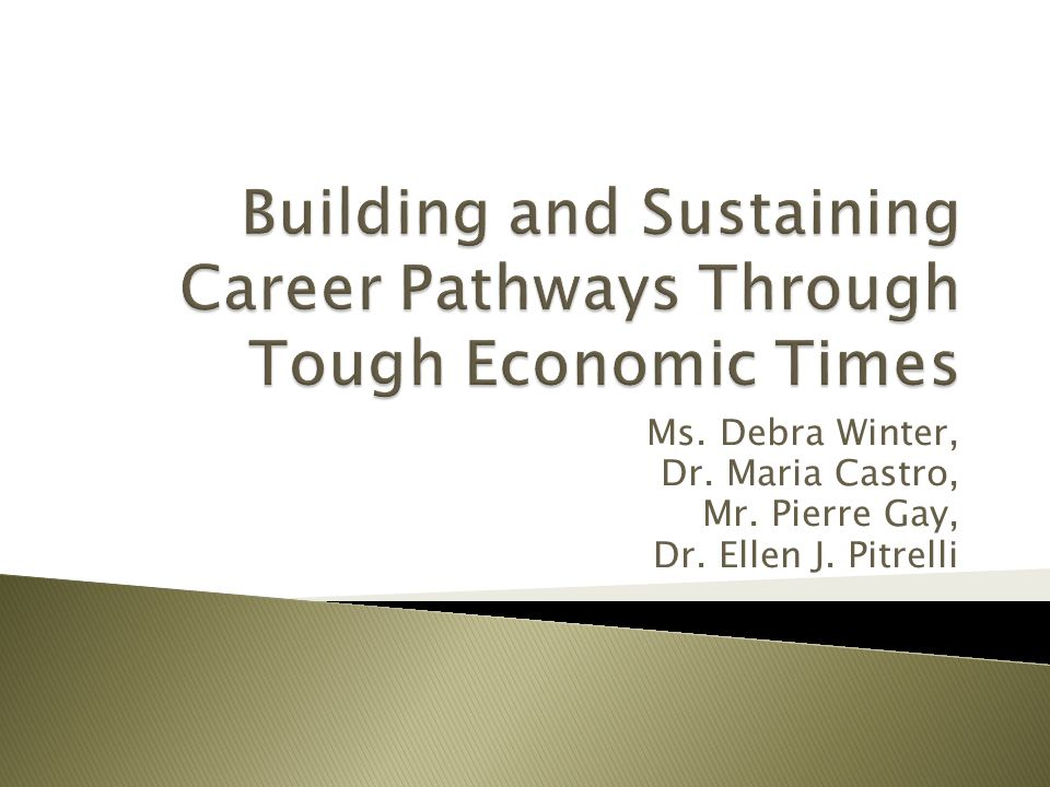 Building and Sustaining Career Pathways Through Tough Economic Times