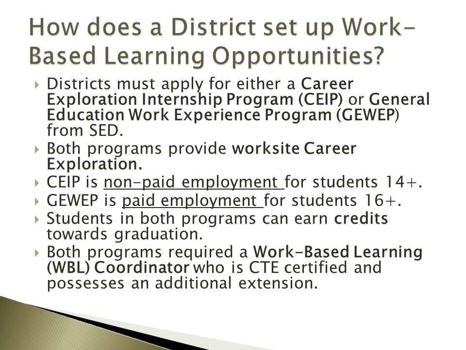 How does a District set up Work-Based Learning Opportunities