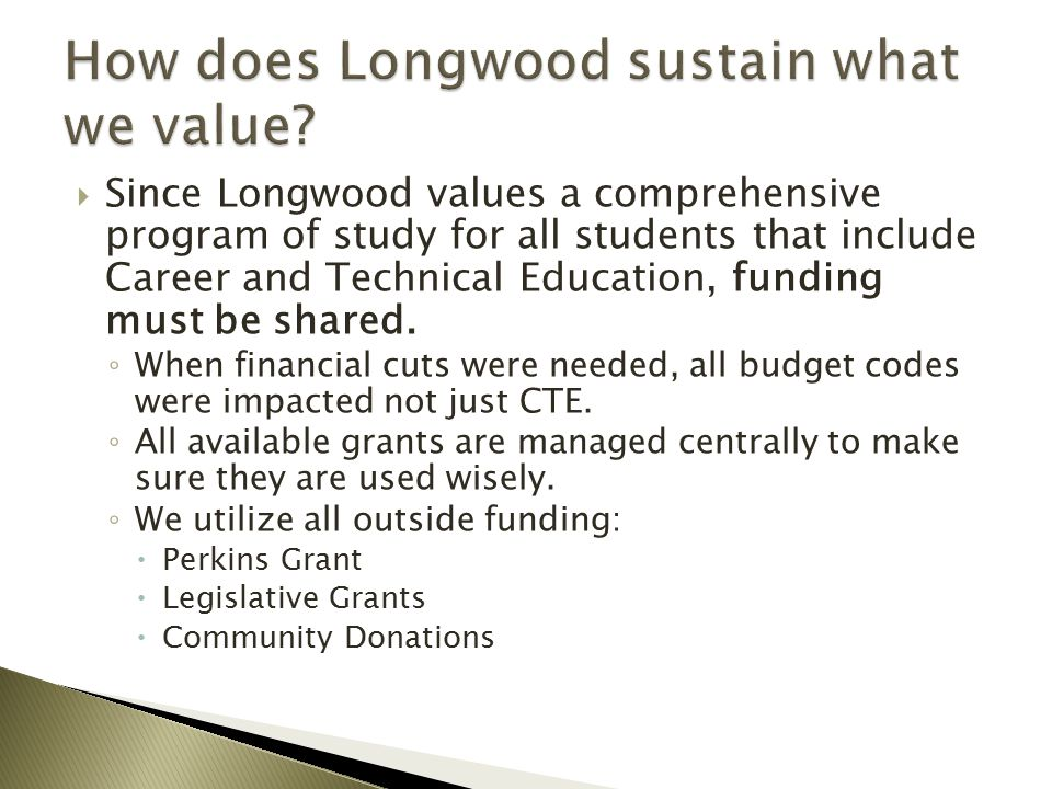 How does Longwood sustain what we value