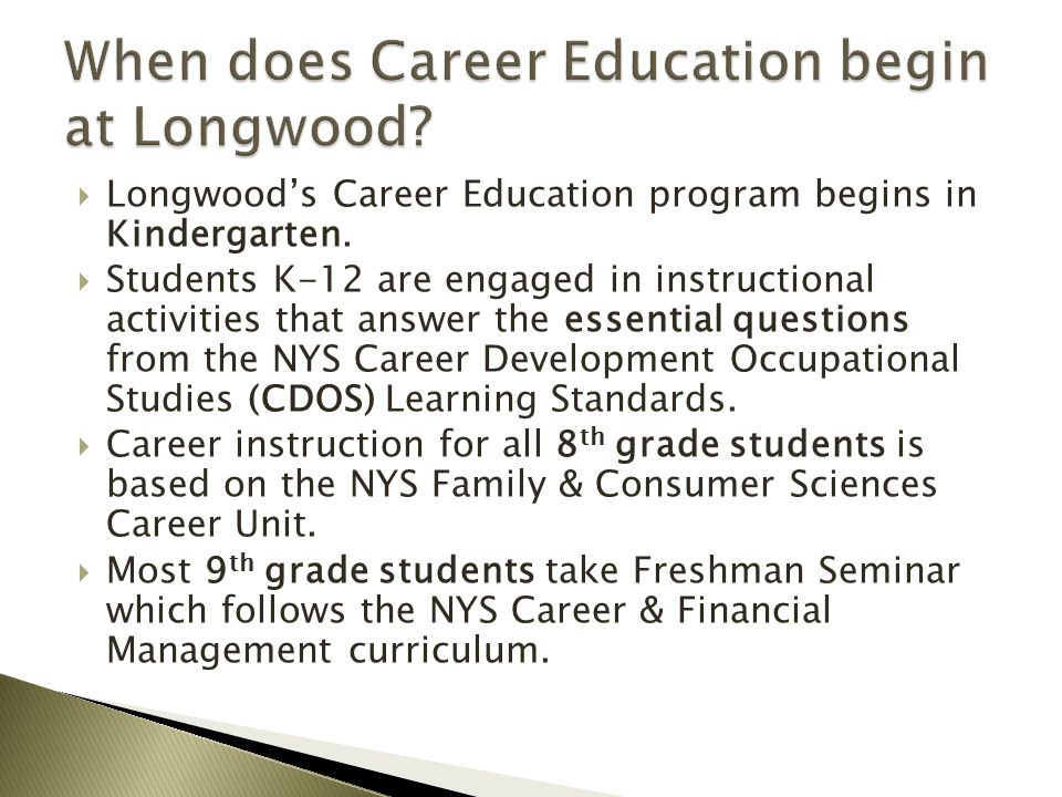 When does Career Education begin at Longwood