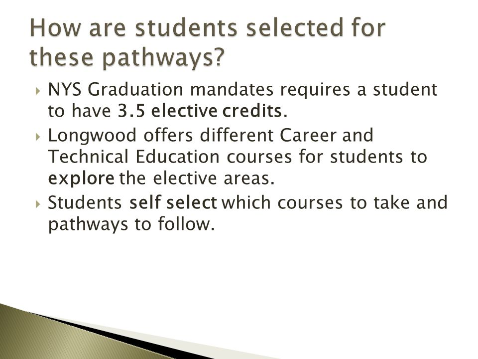 How are students selected for these pathways
