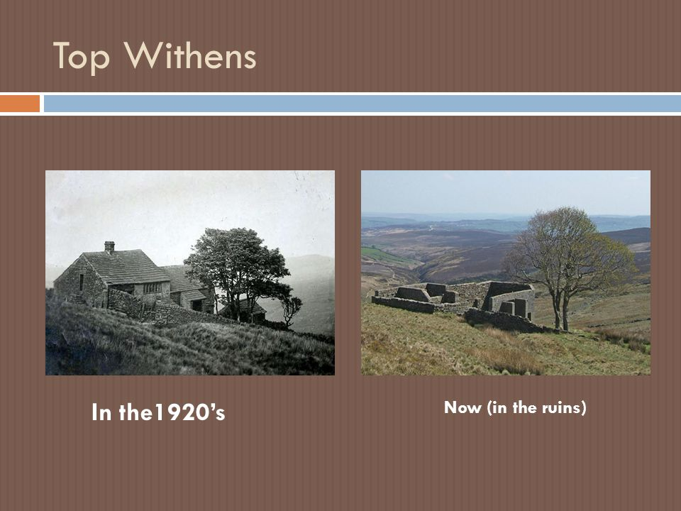 Top Withens In the1920's Now (in the ruins)