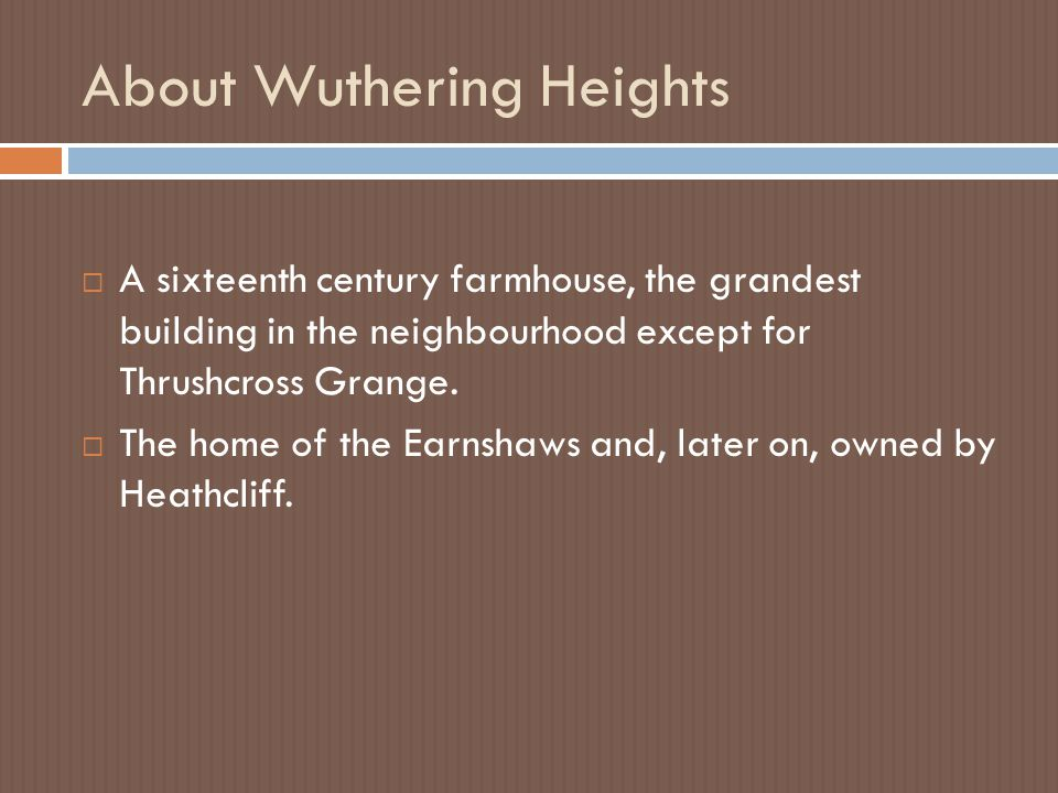 About Wuthering Heights
