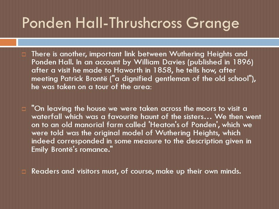 Ponden Hall-Thrushcross Grange