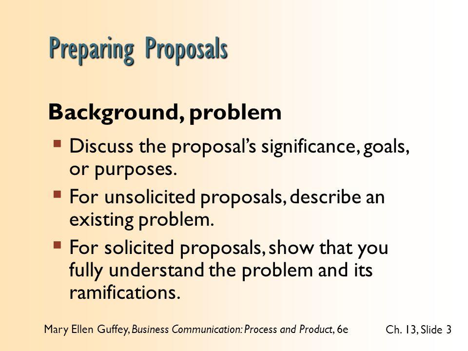 Preparing Proposals Background, problem