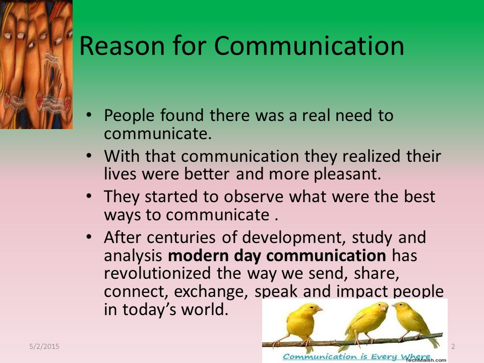 Reason for Communication