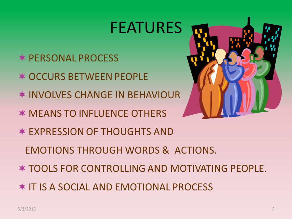 FEATURES PERSONAL PROCESS OCCURS BETWEEN PEOPLE