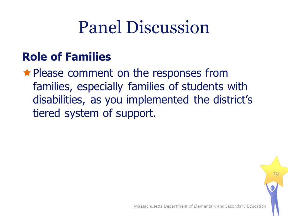 Panel Discussion Role of Families