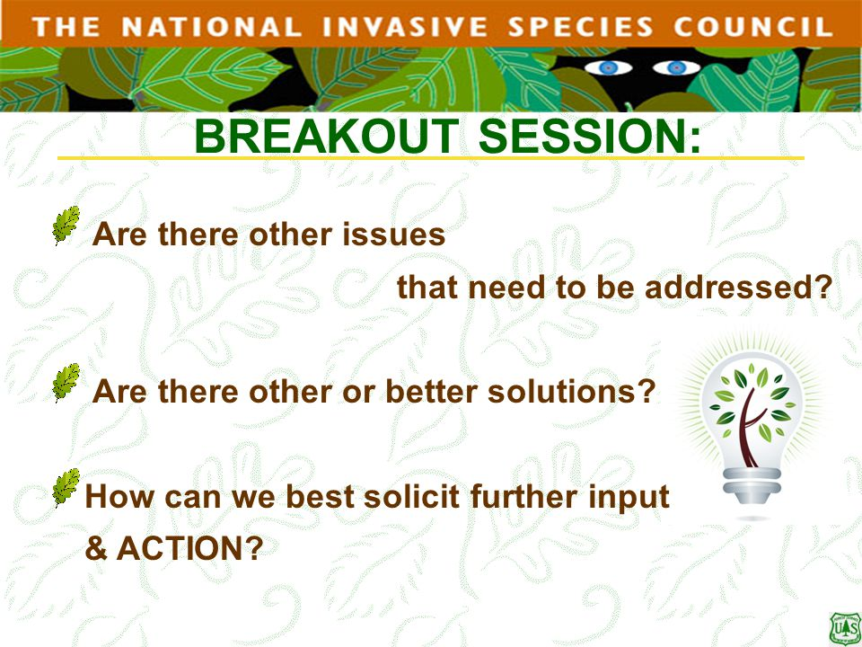 BREAKOUT SESSION: Are there other issues that need to be addressed
