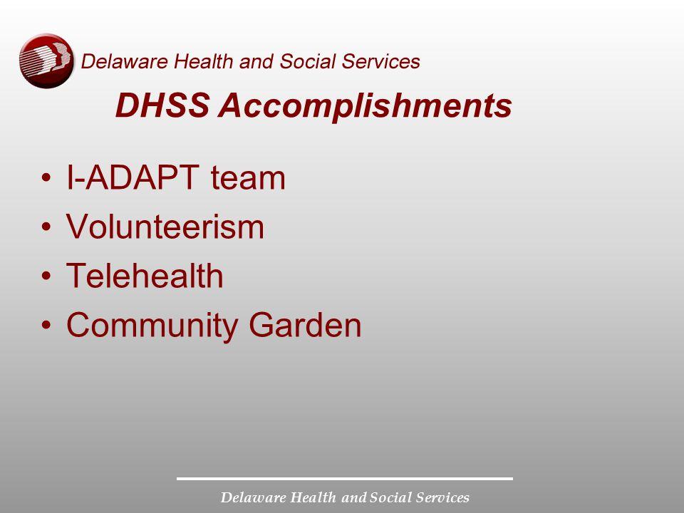 DHSS Accomplishments I-ADAPT team Volunteerism Telehealth