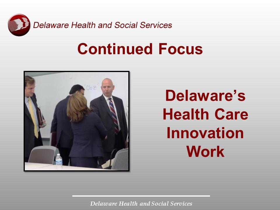 Delaware's Health Care Innovation Work