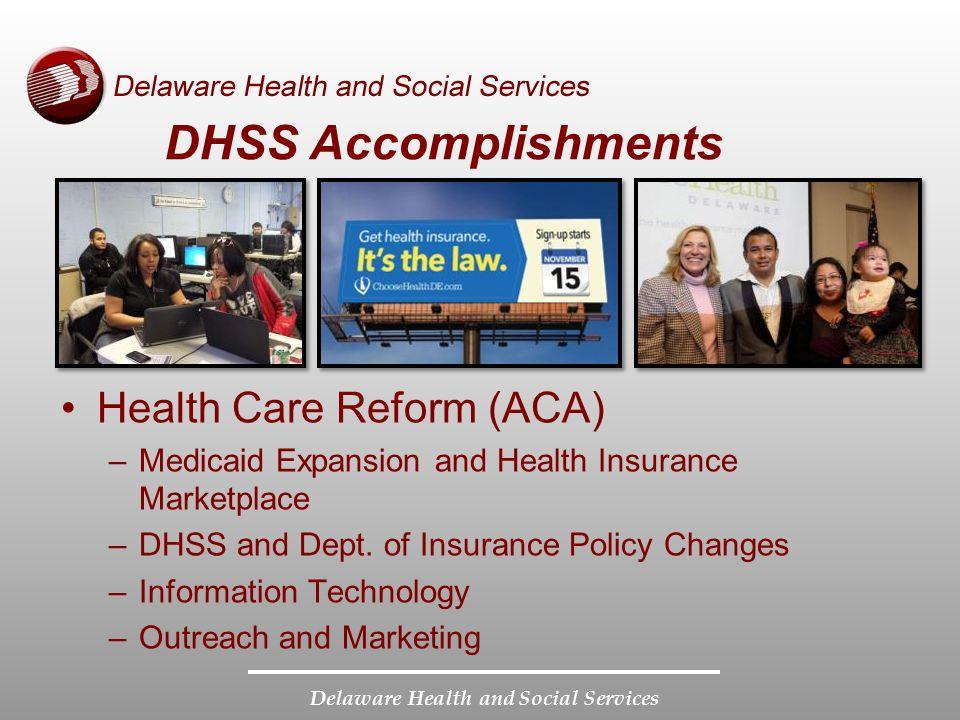 DHSS Accomplishments Health Care Reform (ACA)