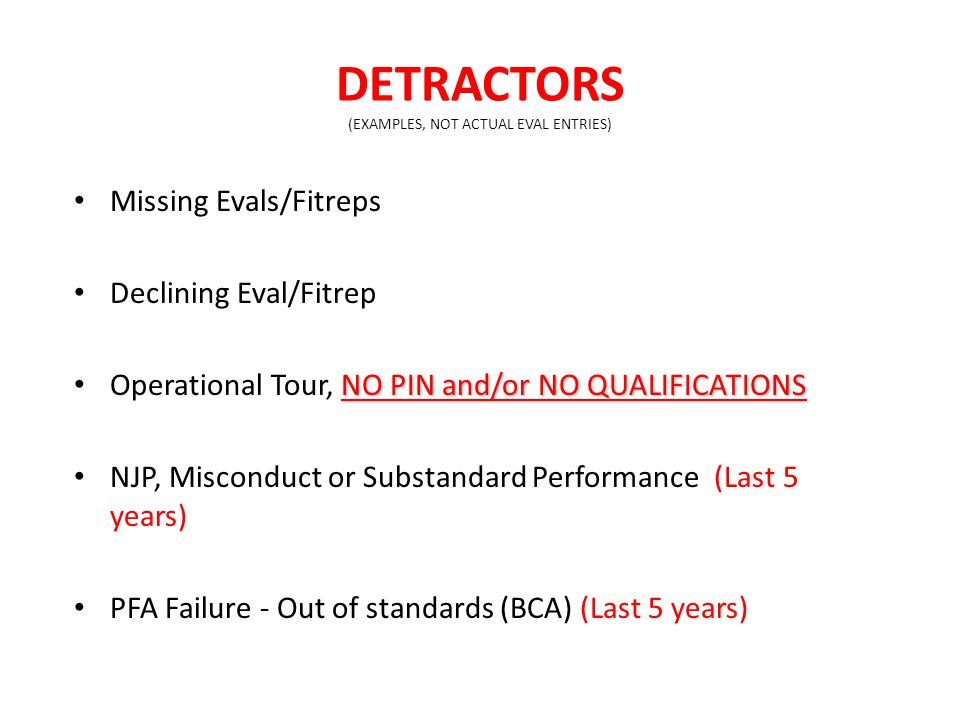 DETRACTORS (EXAMPLES, NOT ACTUAL EVAL ENTRIES)