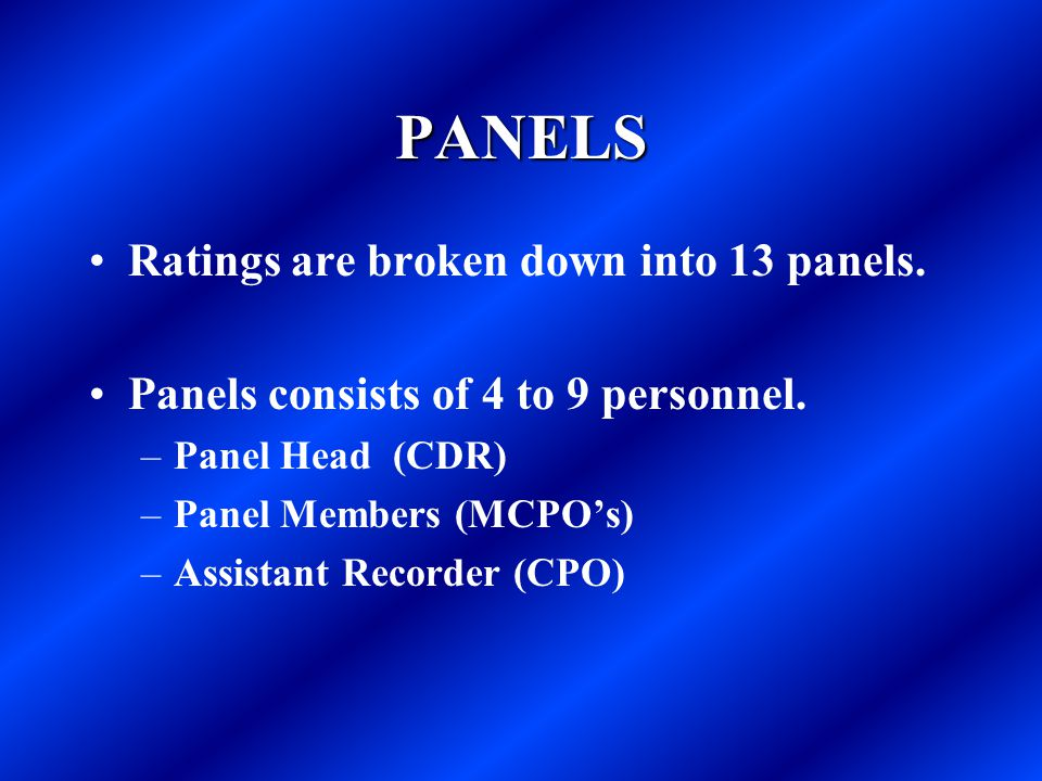 PANELS Ratings are broken down into 13 panels.