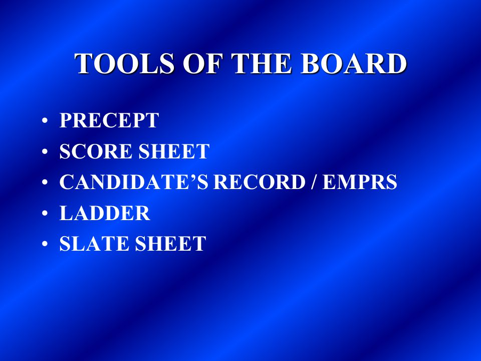 TOOLS OF THE BOARD PRECEPT SCORE SHEET CANDIDATE'S RECORD / EMPRS