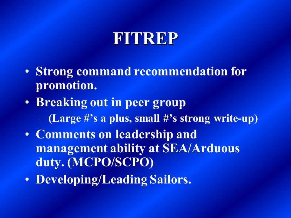 FITREP Strong command recommendation for promotion.