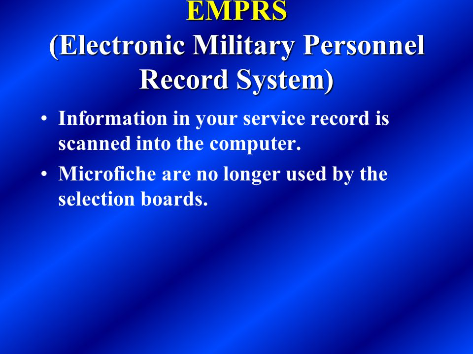 EMPRS (Electronic Military Personnel Record System)