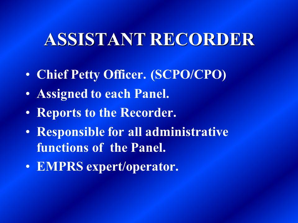 ASSISTANT RECORDER Chief Petty Officer. (SCPO/CPO)