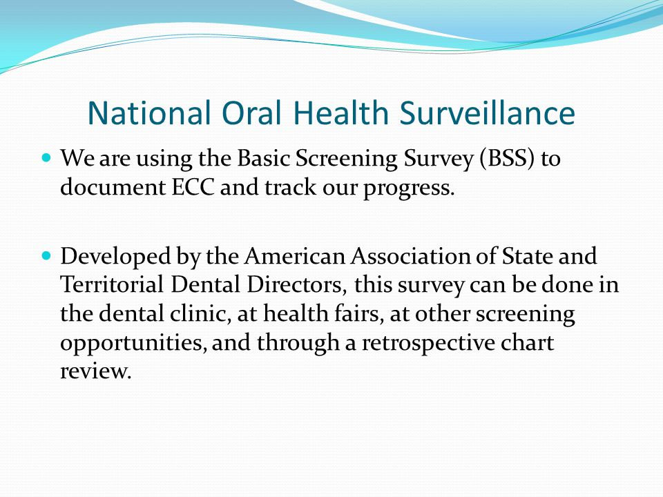 National Oral Health Surveillance