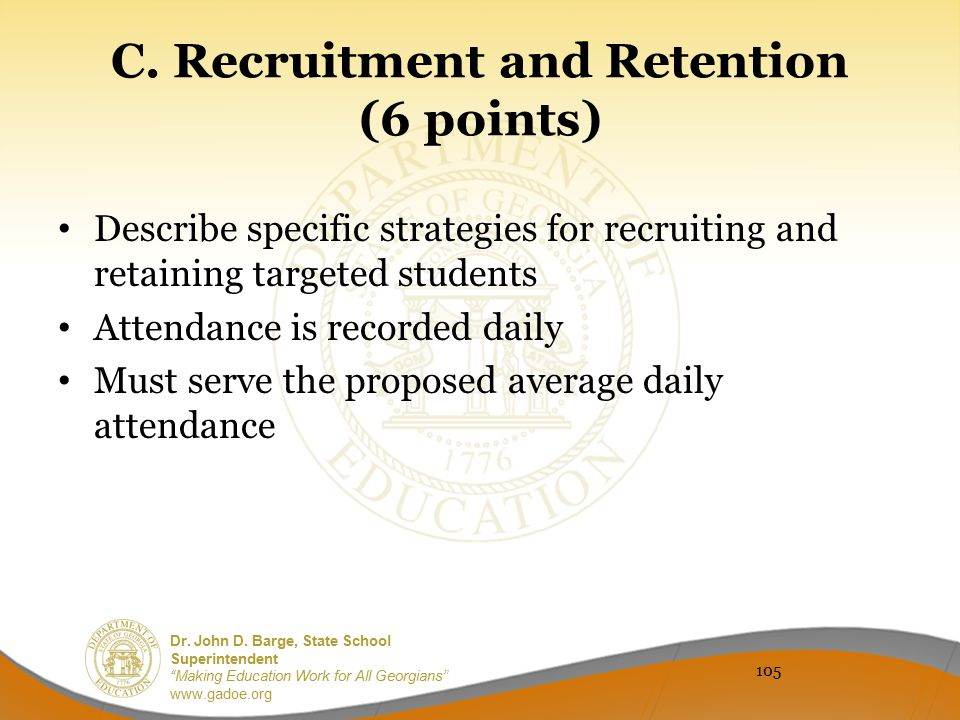 C. Recruitment and Retention (6 points)