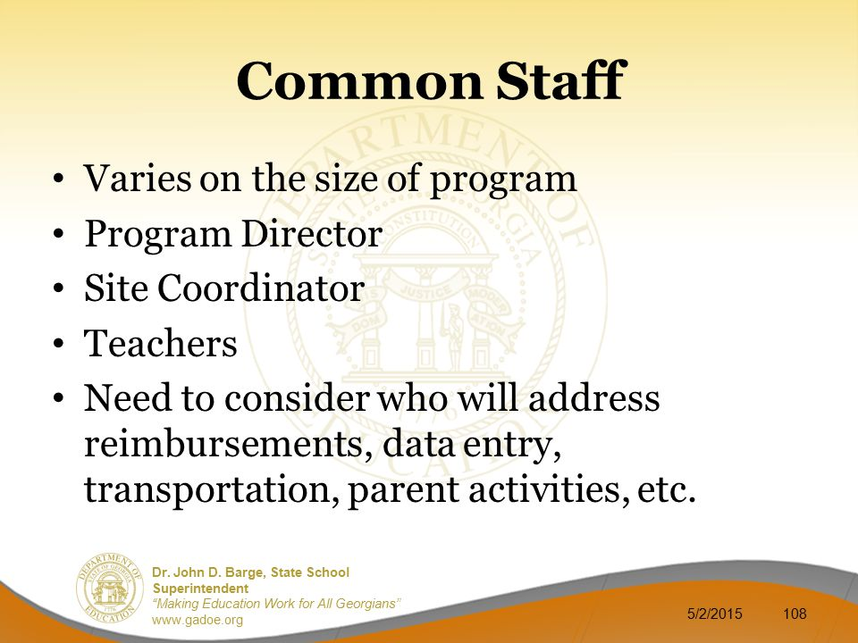 Common Staff Varies on the size of program Program Director