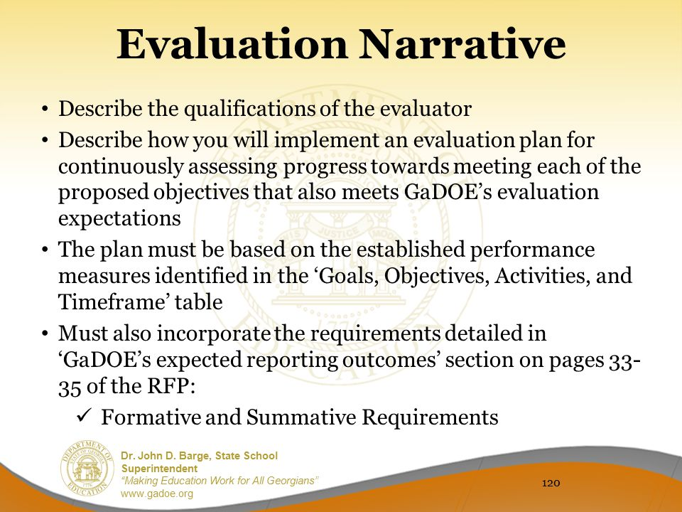 Evaluation Narrative Describe the qualifications of the evaluator