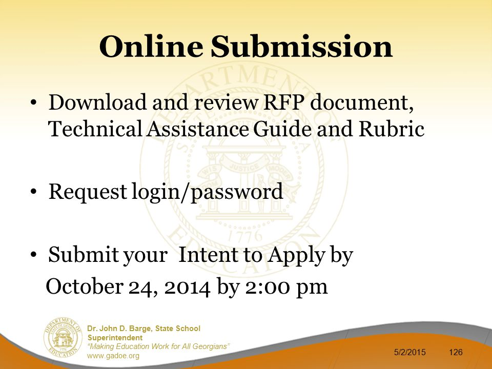 Online Submission Download and review RFP document, Technical Assistance Guide and Rubric. Request login/password.