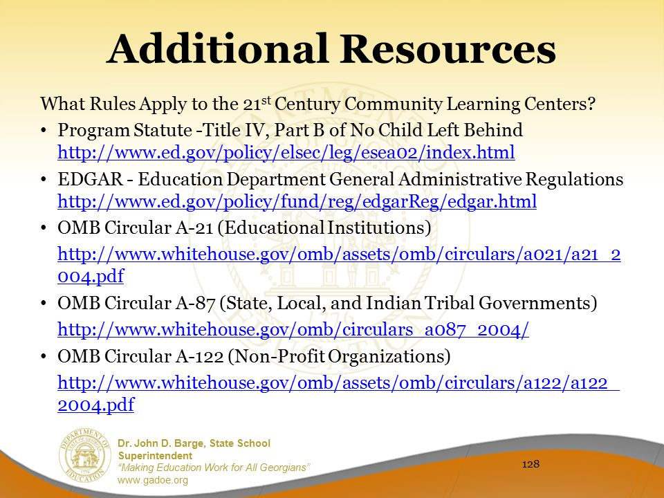 Additional Resources What Rules Apply to the 21st Century Community Learning Centers