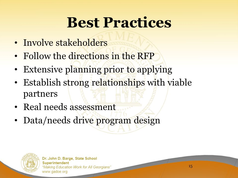 Best Practices Involve stakeholders Follow the directions in the RFP