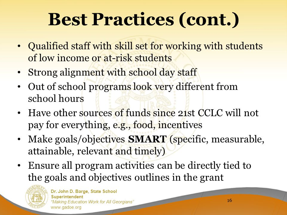 Best Practices (cont.) Qualified staff with skill set for working with students of low income or at-risk students.