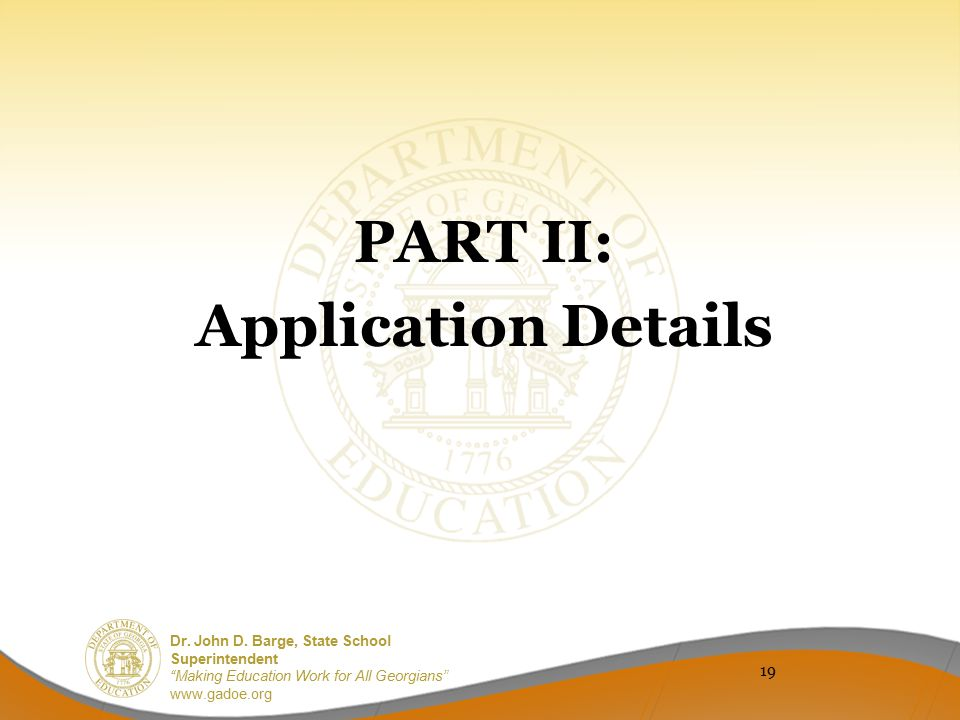PART II: Application Details