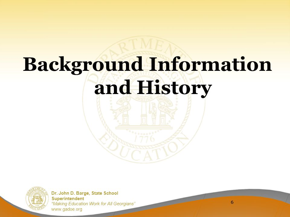 Background Information and History