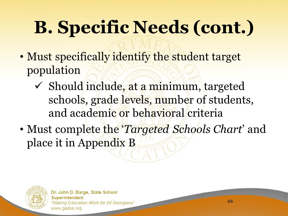 B. Specific Needs (cont.)