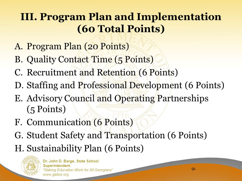III. Program Plan and Implementation (60 Total Points)