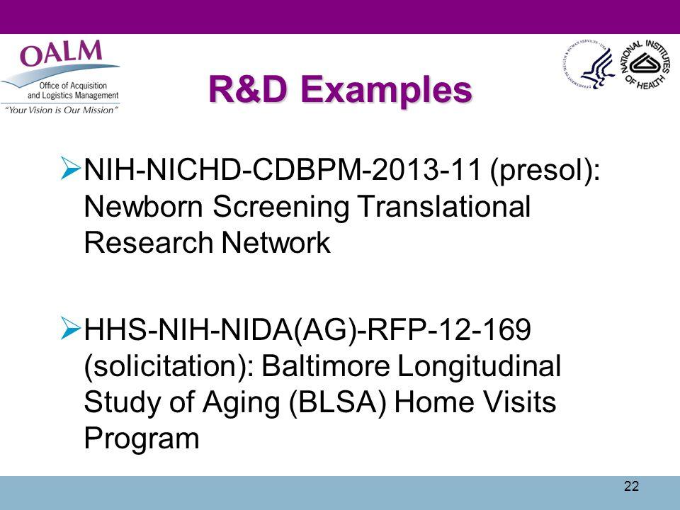 R&D Examples NIH-NICHD-CDBPM-2013-11 (presol): Newborn Screening Translational Research Network.