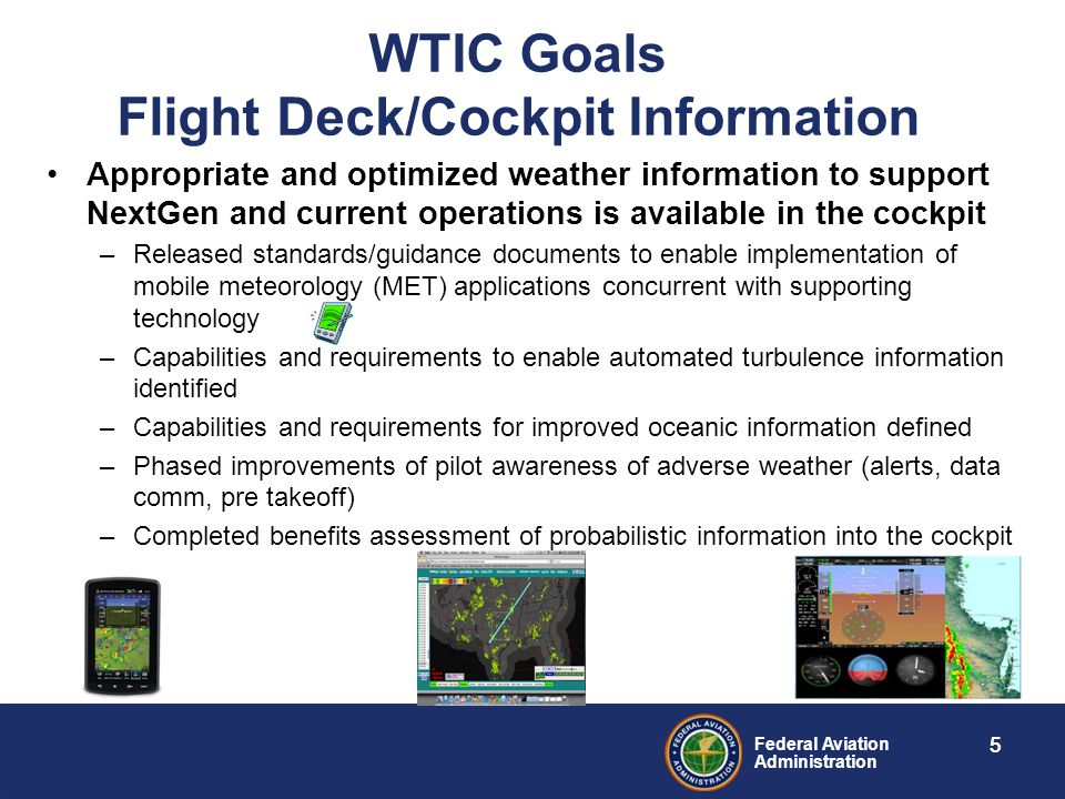WTIC Goals Flight Deck/Cockpit Information