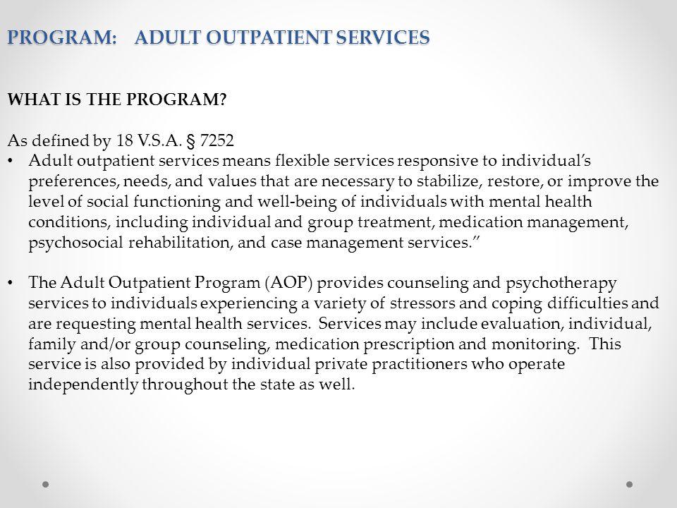 PROGRAM: ADULT OUTPATIENT SERVICES