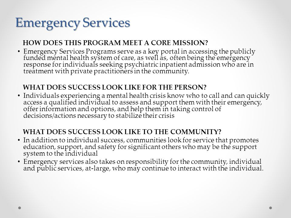 Emergency Services HOW DOES THIS PROGRAM MEET A CORE MISSION