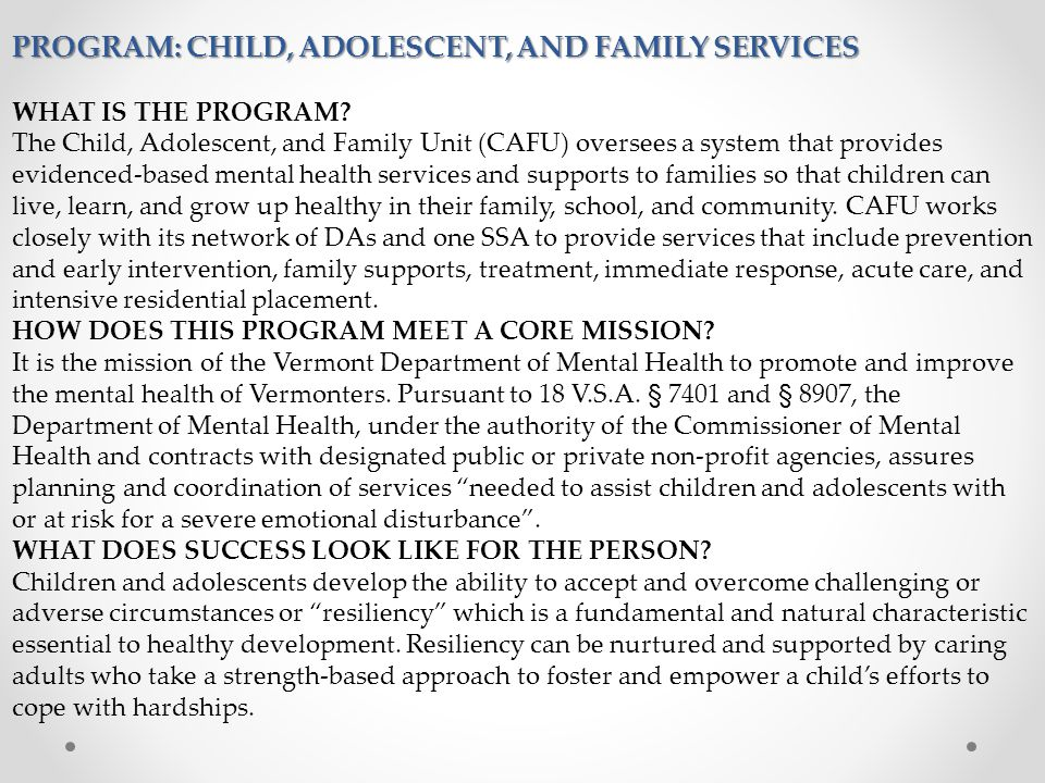 pROGRAM: Child, Adolescent, and Family Services