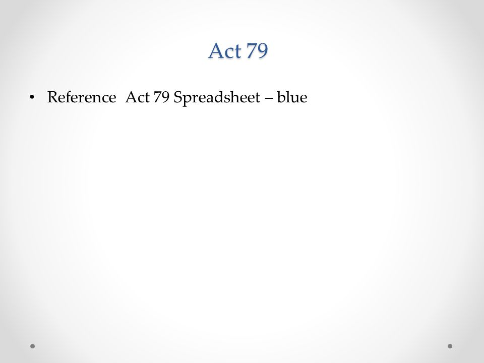Act 79 Reference Act 79 Spreadsheet – blue