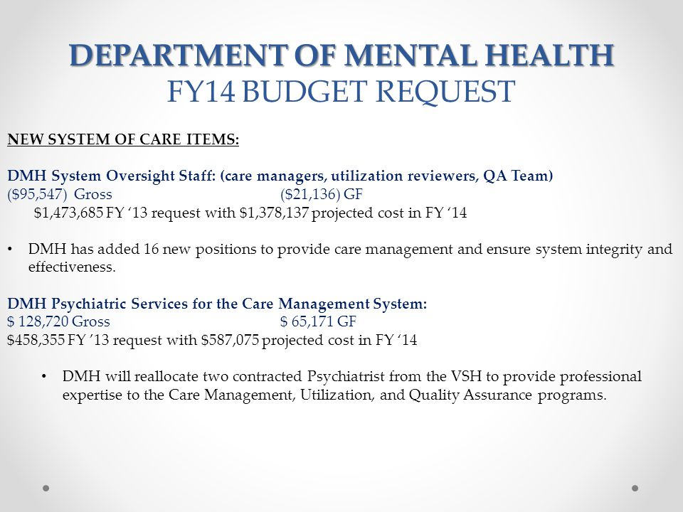 DEPARTMENT OF MENTAL HEALTH FY14 BUDGET REQUEST