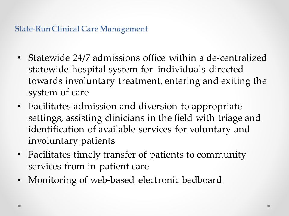 State-Run Clinical Care Management