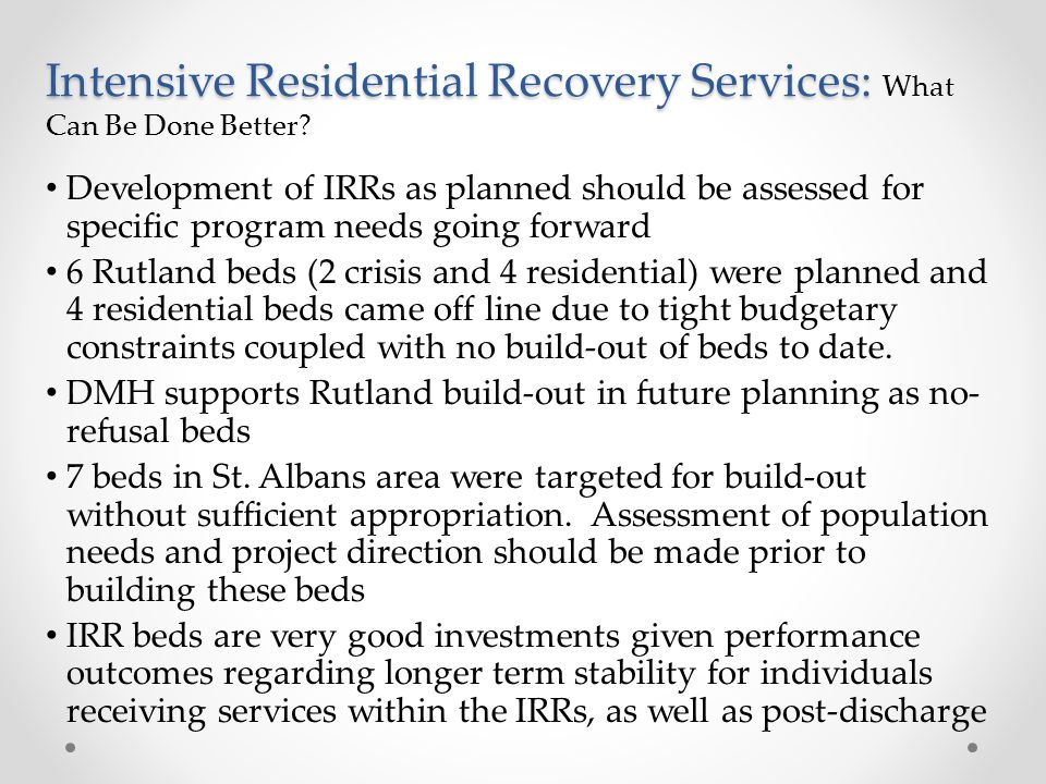 Intensive Residential Recovery Services: What Can Be Done Better