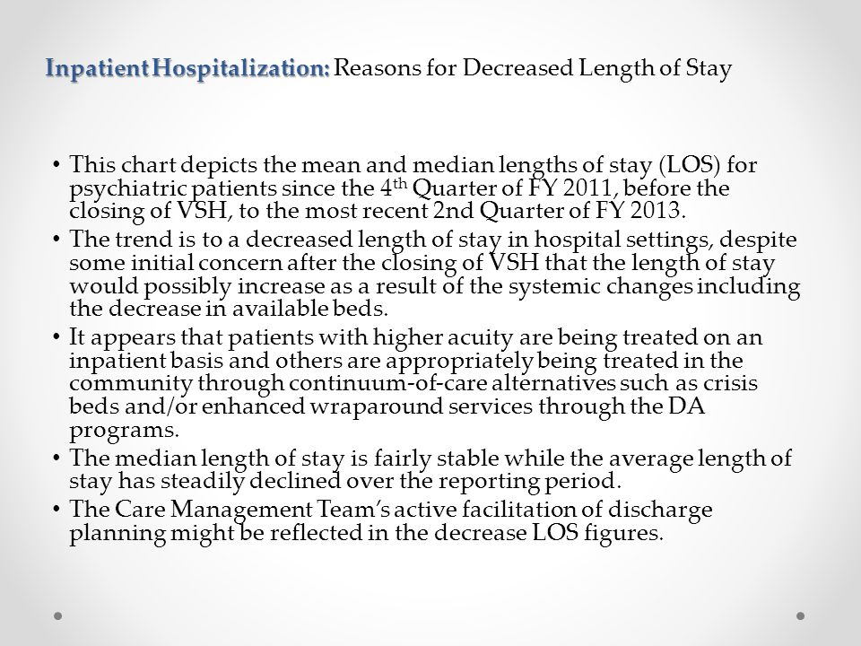 Inpatient Hospitalization: Reasons for Decreased Length of Stay