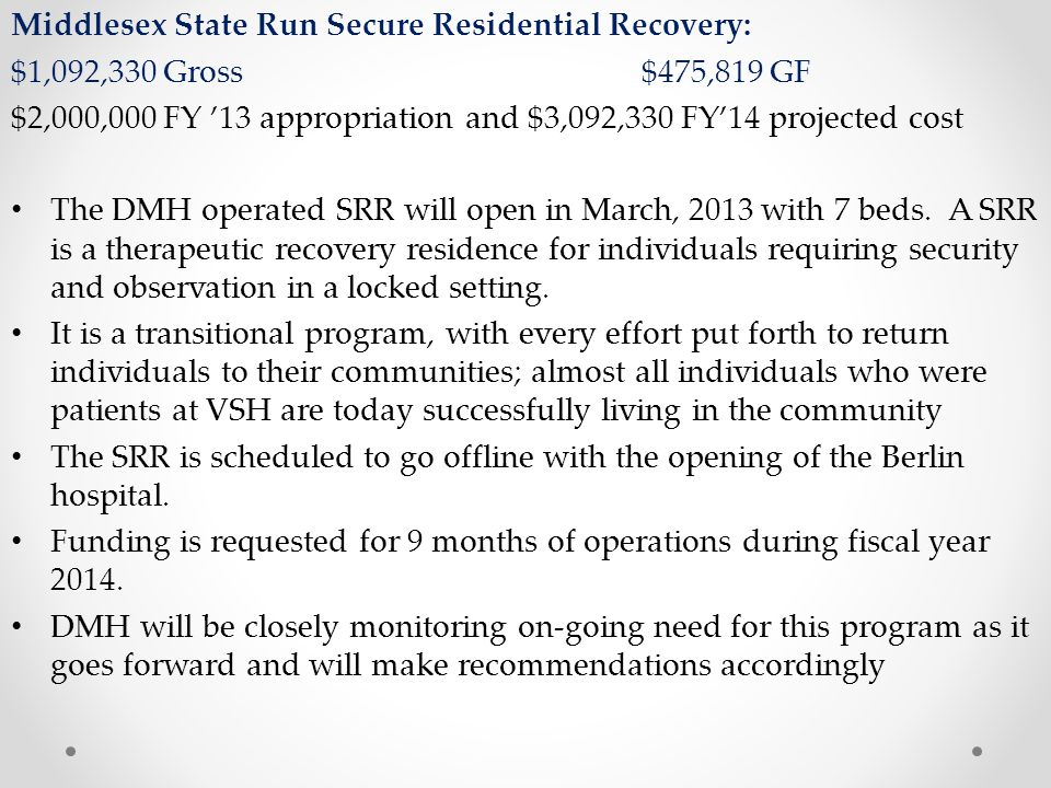 Middlesex State Run Secure Residential Recovery: