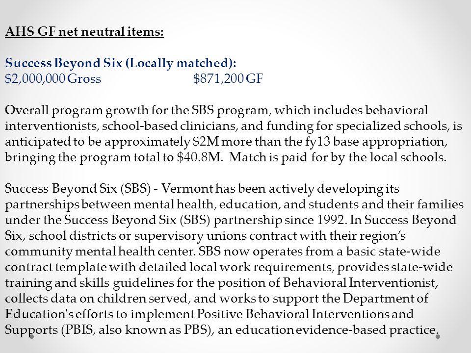 AHS GF net neutral items: Success Beyond Six (Locally matched):