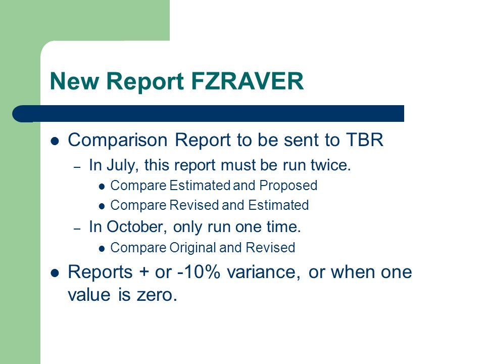 New Report FZRAVER Comparison Report to be sent to TBR