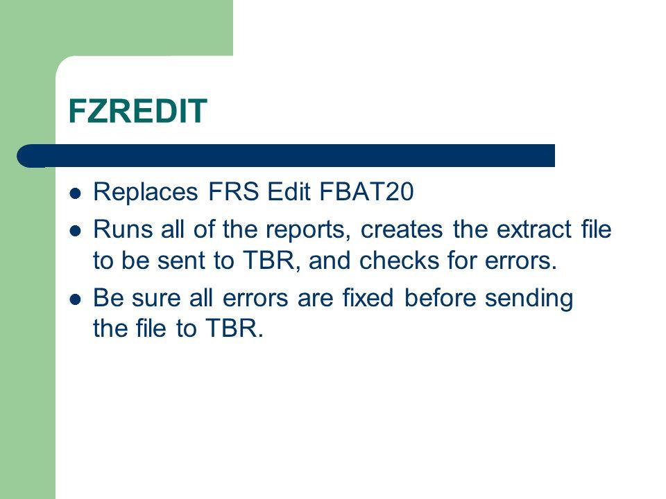 FZREDIT Replaces FRS Edit FBAT20