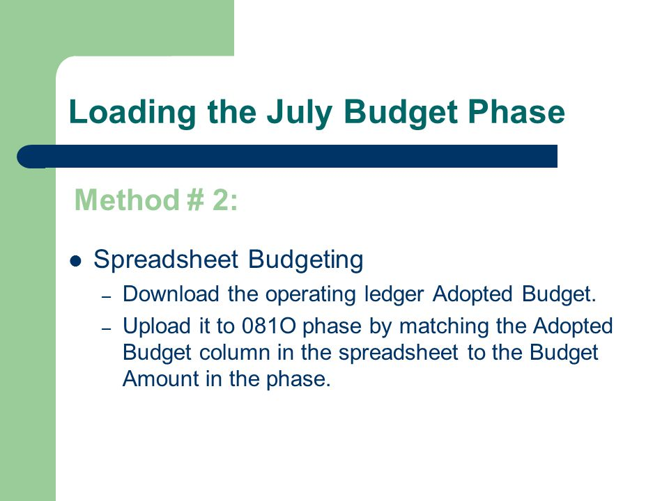Loading the July Budget Phase