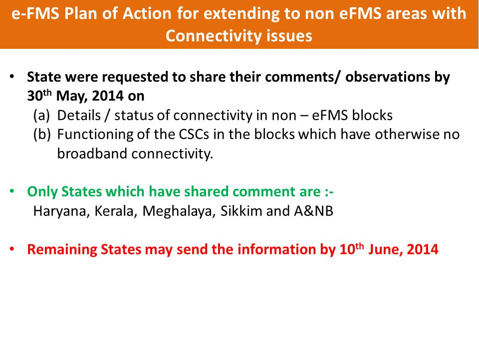 e-FMS Plan of Action for extending to non eFMS areas with Connectivity issues